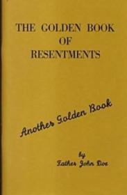 The Golden Book Of Resentments (another Golden Book)