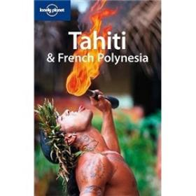 Lonely Planet: Tahiti and French Polynesia孤独星球:塔希提岛和法属波利尼西亚
