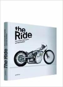 The Ride:New Custom Motorcycles and their Builders