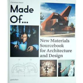 Made of...:New Materials Sourcebook for Architecture and Design 建筑新材料