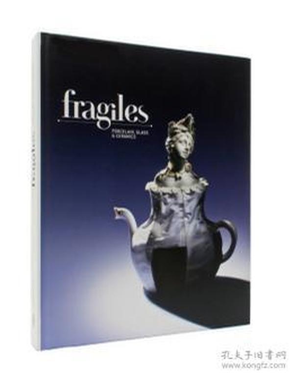 Fragiles:Porcelain, Glass and Ceramics