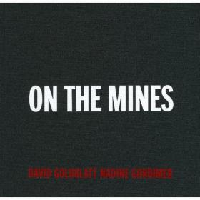 DAVID GOLDBLATT : ON THE MINES(9783869304915)