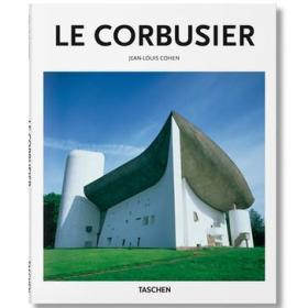 Le Corbusier:The Lyricism of Architecture in the Machine Age