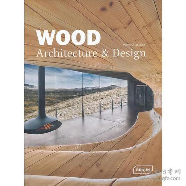 WOOD ARCHITECTURE + DESIGN