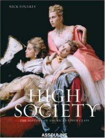 High Society: The History of Americas U