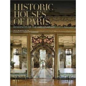 Historic Houses Of Paris: Residences Of