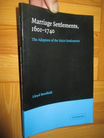 Marriage Settlements(1601-1740): The Adoption of the Strict Settlement  【详见图】