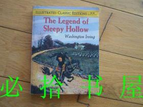 The Legend of Sleepy Hollow W asbington Irving 《沉睡的山谷》的传奇人物阿斯宾顿·欧文 插图本一页一插图