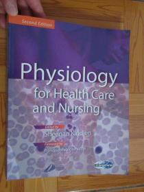 Physiology for Health Care and Nursing      (大16开)  详见图
