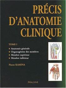 Précis danatomie clinique. Tome 1