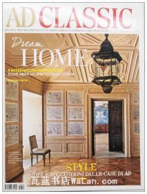AD Classic杂志 意大利语版 建筑辑要 安邸 建筑文摘 样板房装饰陈列外文杂志 ARCHITECTURAL DIGEST Dream Home