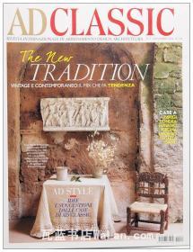 AD Classic杂志 意大利语版 建筑辑要 安邸 建筑文摘 样板房装饰陈列外文杂志 ARCHITECTURAL DIGEST The New Tradition