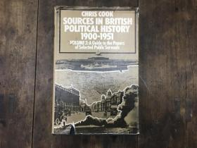 Sources In British Political History 1900-1951 Vol. 2:A Guide to the papers of Selected Public Servants