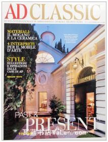 AD Classic杂志 意大利语版 建筑辑要 安邸 建筑文摘 样板房装饰陈列外文杂志 ARCHITECTURAL DIGEST Past & Present