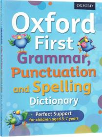 Oxford First Grammar Punctuation and Spelling Dictionary 初级语法标点拼写词典 英文原版