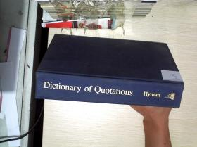 Dictionary of Quotations -- Hyman (引文词典--海曼) 16开