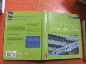 Solar Power in Building Design-the Engineers Complete Design Resource  英文原版 16开精装