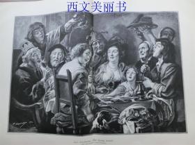 【现货 包邮】1890年巨幅木刻版画《对酒当歌》( Der K?nig trinkt )  尺寸约56*41厘米 (货号 18030)