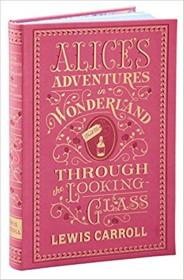 英文原版         Alice's Adventures in Wonderland and Through the Looking-Glass        爱丽丝漫游奇境记