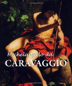 卡拉瓦乔绘画作品集Micheli da Carravaggio Parkstone Press英文原版艺术书 样板房陈列装饰外文真书