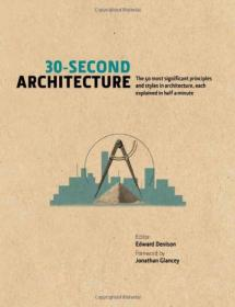30-Second Architecture: The 50 Most Sign