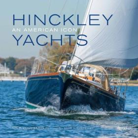 Hinckley Yachts  An American Icon