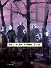 德国新锐艺术家Deutsche Wandstücke:Seven Senarios of New German Painting  英文原版艺术书