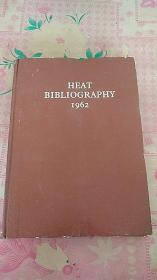 HEAT BIBLIOGRAPHY (1962年热文献志)精装 16开