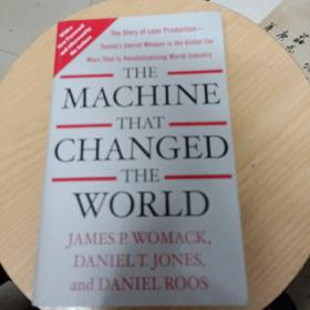 The Machine That Changed the World:The Story of Lean Production-- Toyotas Secret Weapon in the Global Car Wars That Is Now Revolutionizing World Industry