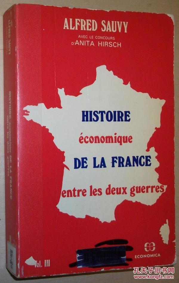 法文原版书 Histoire economique de la France entre les deux guerres volume 3 Broché – de Alfred Sauvy