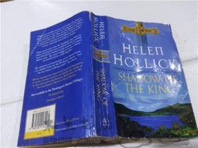 原版英法德意等外文书  Shadow of the King HELEN HOLLICK ARROW 1997年 40开平装