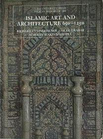 Islamic Art and Architecture 650-1250:伊斯兰艺术和建筑,650–1250
