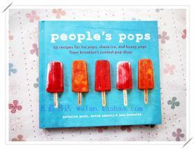 55种棒冰刨冰淇淋手工冰棍Peoples Pops:Recipes for Ice Pops