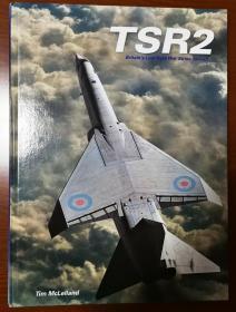 TSR2: Britains Lost Cold War Strike Aircraft  英国TSR2攻击机