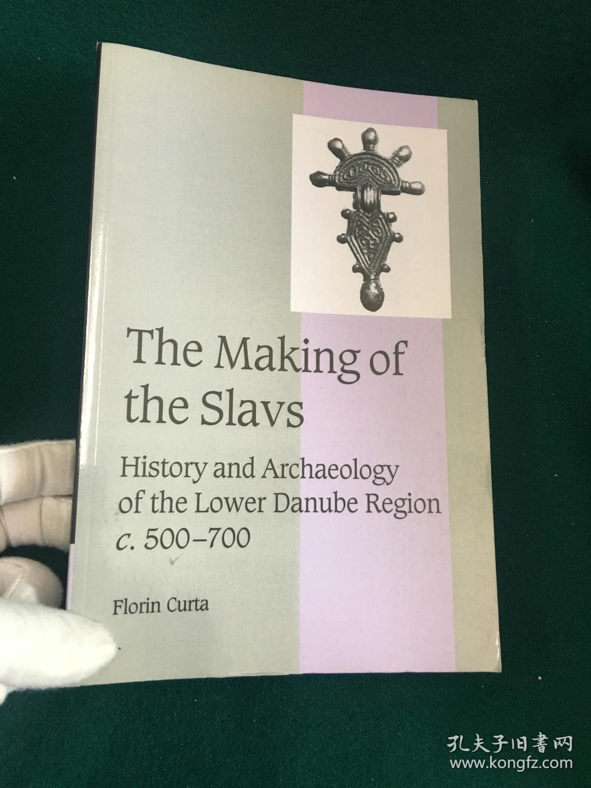 The Making of the Slaves:History and Archaeology of the Lower Danube Region c.500-700【制造奴隶:多瑙河下游地区的历史和考古学 C.500-700】
