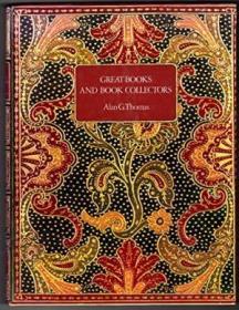 Great Books And Book Collectors《伟大的书籍及藏书家》书话书重要参考文献有关书的书