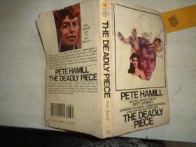 PETE HAMILL  THE DEADLY PIECE