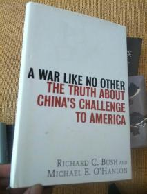英文原版---A War Like No Other The Truth About Chinas Challenge to America