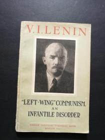 Left-Wing Communism An Infantile Disorder