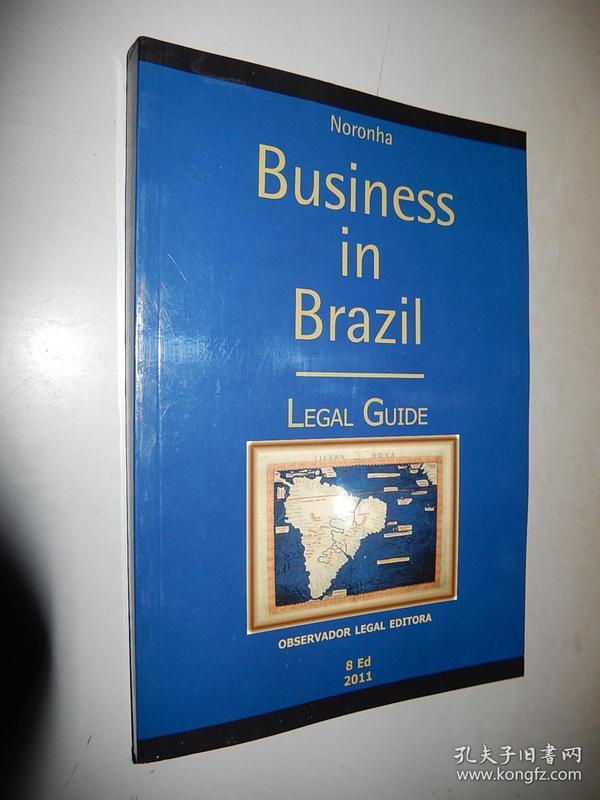 Business in Brazil : legal guide. 8ed 2011 英文原版