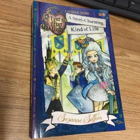 A Semi-Charming Kind of Life: A School Story, Book 3
