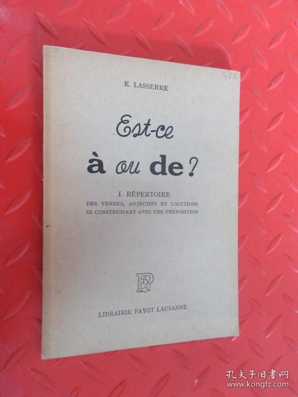 外文书  LASSERRE  ESE-CE A OU DE ?  详见图片