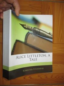 Alice Littleton. a Tale    【详见图】