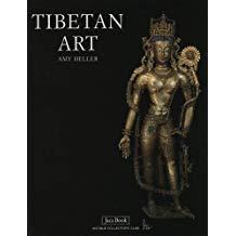 Tibetan Art: Tracing the Development of Spiritual Ideals amy heller