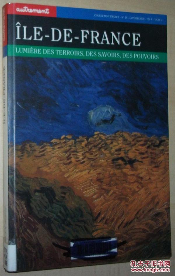 法语原版书 Île-de-France. Lumière des terroirs, des savoirs, des pouvoirs Broché – de Colette Vallat