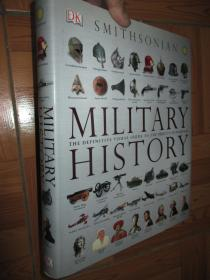 Military History: The Definitive Visual Guide to the Objects of Warfare    【8开,精装】