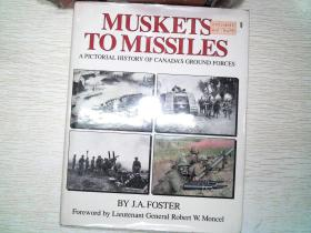 MUSKETS TO MISSIL ES J.A.FOSTER