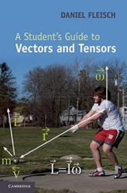 A Students Guide To Vectors And Tensors