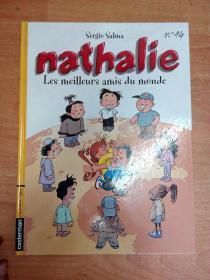 法文原版书:nathalie :Les Meilleurs Amis du Monde (大16开精装)