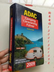 ADAC Camping Caravaning Führer :Südeuropa(2009)(16开德文原版精装)